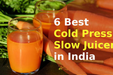 Best Cold Press Slow Juicer Reviews in India